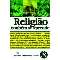Religião também se aprende - 8