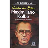 Vida de São Maximiliano Kolbe