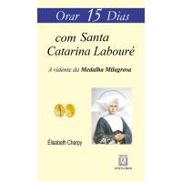 Orar 15 Dias com Santa Catarina Labouré