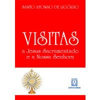 Visitas a Jesus Sacramentado e a Nossa Senhora