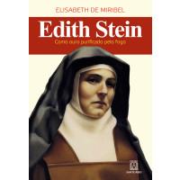 Edith Stein, Como ouro Purificado pelo Fogo