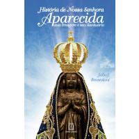 História de Nossa Senhora Aparecida