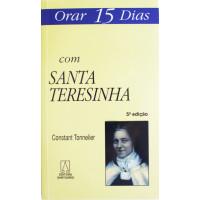Orar 15 Dias com Santa Teresinha