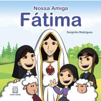 Nossa amiga Fátima