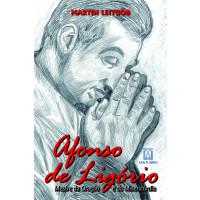 Afonso de Ligório, Mestre da Oração e da Misericórdia