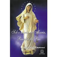 Sob o Manto de Maria, Rainha da Paz