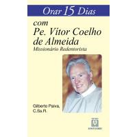 Orar 15 Dias com Pe. Vitor Coelho de Almeida