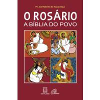 O Rosário, a Bíblia do povo