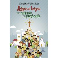 Leigos e leigas em missão na paróquia