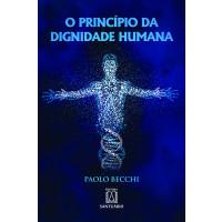 O Princípio da Dignidade Humana
