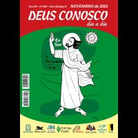DEUS CONOSCO DIA A DIA – Letras Grandes – novembro 2021