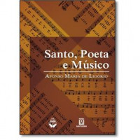 Santo, Poeta e Músico
