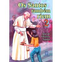 Os Santos Também Riem 2