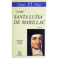 Orar 15 Dias com Santa Luísa de Marillac