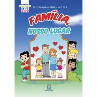 Coleção Sementinhas de fé - volume 8 - Família nosso lugar