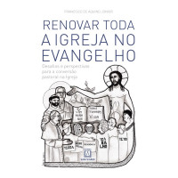 Renovar toda a Igreja no evangelho