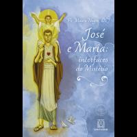 José e Maria: Interfaces do mistério