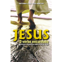 Jesus o Verbo Encarnado