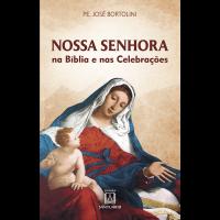 Nossa Senhora na Bíblia e nas celebrações