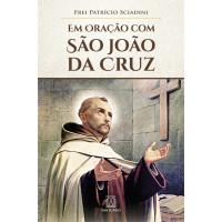 Em Oração com São João da Cruz