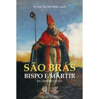 São Brás, bispo e mártir