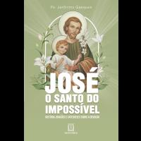 José, o santo do impossível