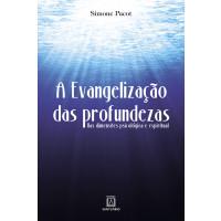 A Evangelização das Profundezas