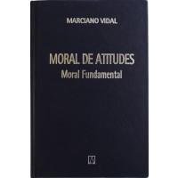 Moral de Atitudes Volume 1