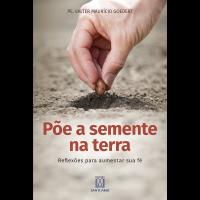 Põe a semente na terra