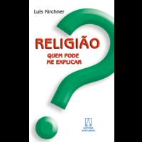 Religião, quem pode me explicar?