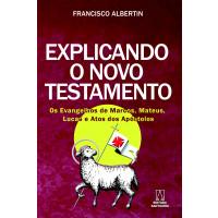 Explicando o Novo Testamento