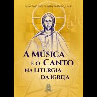 A música e o canto na liturgia da igreja