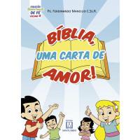 Coleção Sementinhas de fé - volume 4 - Bíblia uma carta de amor!