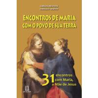Encontros de Maria com o povo de sua terra