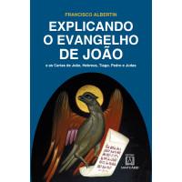 Explicando o Evangelho de João