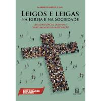 Leigos e Leigas na Igreja e na Sociedade