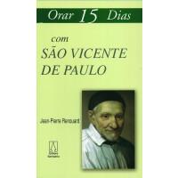 Orar 15 Dias com São Vicente de Paulo