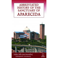 Abbreviated History of The Sanctuary Aparecida
