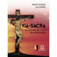 Via-sacra o caminho da cruz e da ressurreição