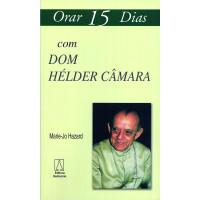 Orar 15 Dias com Dom Hélder Câmara