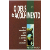 O Deus do Acolhimento