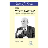 Orar 15 Dias com Pierre Goursat