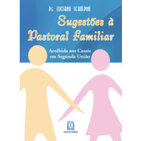 Sugestões à Pastoral Familiar