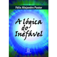 A Lógica do Inefável