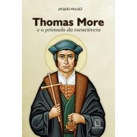 Thomas More e o primado da consciência