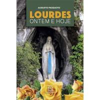 Lourdes: Ontem e Hoje