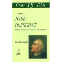 Orar 15 Dias com José Passerat