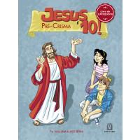 Jesus é 10! Pré-crisma: Livro do catequista