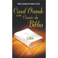 Casal Orando com Casais da Bíblia
