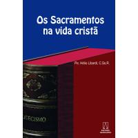 Os Sacramentos na vida cristã